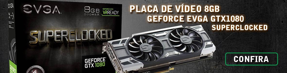 Placa de Video Vga 8gb Gddr5x 256bits Geforce Evga Gtx1080 Superclocked